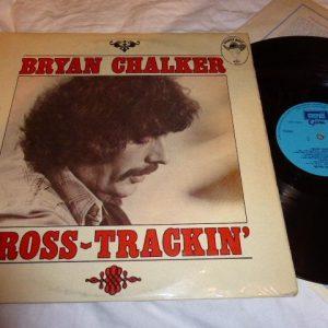 BRYAN CHALKER - CROSS-TRACKIN'