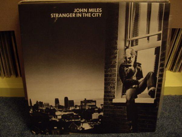 JOHN MILES - STRANGER IN THE CITY