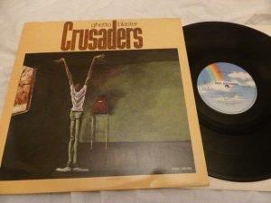 THE CRUSADERS - GHETTO BLASTER