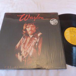 WAYLON JENNINGS - I'VE ALWAYS BEEN CRAZY