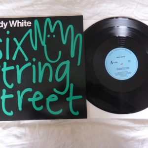 ANDY WHITE - SIX STRING STREET